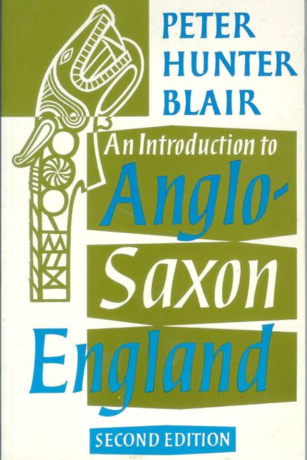 Peter Hunter Blair, 'An Introduction to Anglo-Saxon England' (also available in red)
