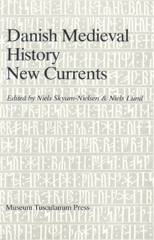 Various, 'Danish Medieval History New Currents' (trust the Danes to get it right)